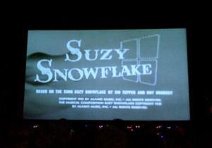 It's Suzy Snowflake!