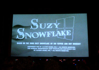 It's Suzy Snowflake!