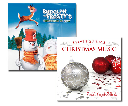 December 22: Rudolph and Frosty's Christmas in July (Overture)