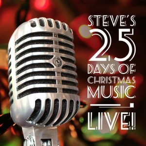 Steve's 25 Days of Christmas Music 2013
